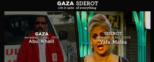 Gaza/Sderot: Life in Spite of Everything